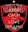 KEEP CALM AND LOVE DINAMO - Personalised Poster large