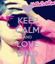 KEEP CALM AND LOVE DINO - Personalised Poster large