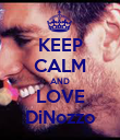 KEEP CALM AND LOVE DiNozzo - Personalised Poster large