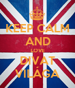 KEEP CALM AND LOVE DIVAT VILÁGA - Personalised Poster large