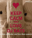 KEEP CALM AND LOVE DJ RATS - Personalised Poster large