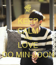 KEEP CALM AND LOVE DO MIN-JOON - Personalised Poster large
