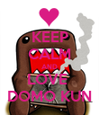 KEEP CALM AND LOVE  DOMO KUN - Personalised Poster large