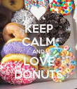 KEEP CALM AND LOVE DONUTS - Personalised Poster large