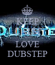 KEEP CALM AND LOVE DUBSTEP - Personalised Poster large
