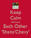 Keep Calm And Love Each Other 'Shana'Chevy' - Personalised Poster large