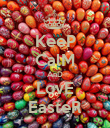 KeeP CalM AnD LovE EasteR - Personalised Poster large