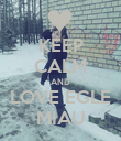 KEEP CALM AND LOVE EGLE MIAU - Personalised Poster large