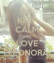 KEEP CALM AND LOVE ELEONORA. - Personalised Poster large