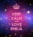 KEEP CALM AND LOVE EMILIA - Personalised Poster large