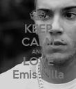 KEEP CALM AND LOVE Emis Killa - Personalised Poster large