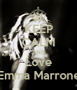 KEEP CALM AND Love Emma Marrone - Personalised Poster large