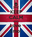 KEEP CALM AND Love  Emo!  - Personalised Poster large