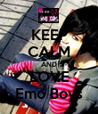 KEEP CALM AND LOVE Emo Boys - Personalised Poster large