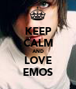 KEEP CALM AND LOVE EMOS - Personalised Poster large