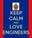 KEEP CALM AND LOVE ENGINEERS - Personalised Poster large