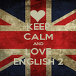KEEP CALM AND LOVE ENGLISH 2 - Personalised Poster large