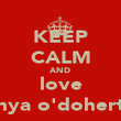 KEEP CALM AND love enya o'doherty - Personalised Poster large