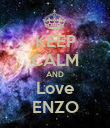 KEEP CALM AND Love ENZO - Personalised Poster large