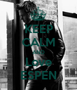 KEEP CALM AND Love ESPEN - Personalised Poster large