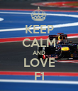 KEEP CALM AND LOVE F1 - Personalised Poster large