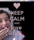 KEEP CALM AND love  fabi - Personalised Poster large