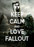 KEEP CALM AND LOVE FALLOUT - Personalised Poster large