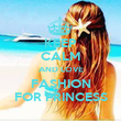 KEEP CALM AND LOVE FASHION FOR PRINCESS - Personalised Poster large