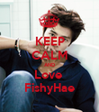 KEEP CALM AND Love  FishyHae - Personalised Poster large