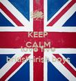 KEEP CALM AND love five british-irish boys - Personalised Poster large