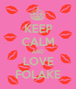 KEEP CALM AND LOVE FOLAKE - Personalised Poster large