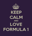 KEEP CALM AND LOVE FORMULA 1 - Personalised Poster large