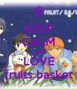 KEEP CALM AND LOVE fruits basket - Personalised Poster large