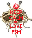 KEEP CALM AND LOVE FSM - Personalised Poster large