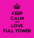 KEEP CALM AND LOVE FULL TOWER - Personalised Poster large