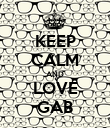 KEEP CALM AND LOVE GAB - Personalised Poster large
