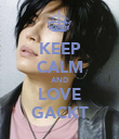 KEEP CALM AND LOVE GACKT - Personalised Poster large