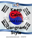 Keep Calm And Love Gangnam Style - Personalised Poster large