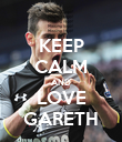 KEEP CALM AND LOVE GARETH - Personalised Poster large