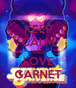 KEEP CALM AND LOVE GARNET - Personalised Poster large