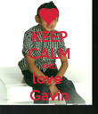 KEEP CALM AND love  Gavin - Personalised Poster small