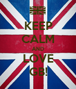 KEEP CALM AND LOVE GB! - Personalised Poster large