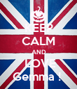 KEEP CALM AND  LOVE Gemma !  - Personalised Poster large