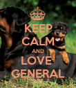 KEEP CALM AND LOVE  GENERAL - Personalised Poster large