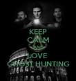 KEEP CALM AND LOVE  GHOST HUNTING - Personalised Poster large