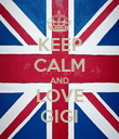 KEEP CALM AND LOVE GIGI - Personalised Poster large