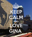 KEEP CALM AND LOVE GINA  - Personalised Poster large