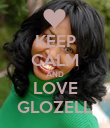 KEEP CALM AND LOVE GLOZELL - Personalised Poster large