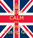 KEEP CALM AND Love  Gossip Girl - Personalised Poster large