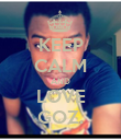 KEEP CALM AND LOVE GOZ. - Personalised Poster large
